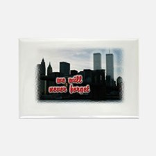 9/11 We Will Never Forget Rectangle Magnet