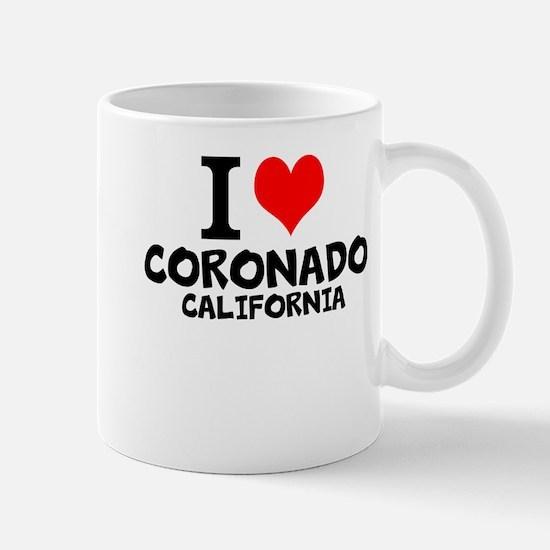 I Love Coronado, California Mugs