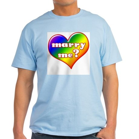 """Marry Me?"" (rainbow) Light T-Shirt"