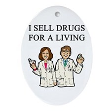 Unique Funny pharmacist Ornament (Oval)