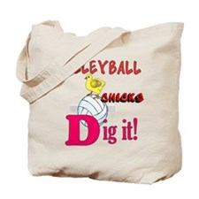 VOLLEYBALL CHICKS DIG IT Tote Bag