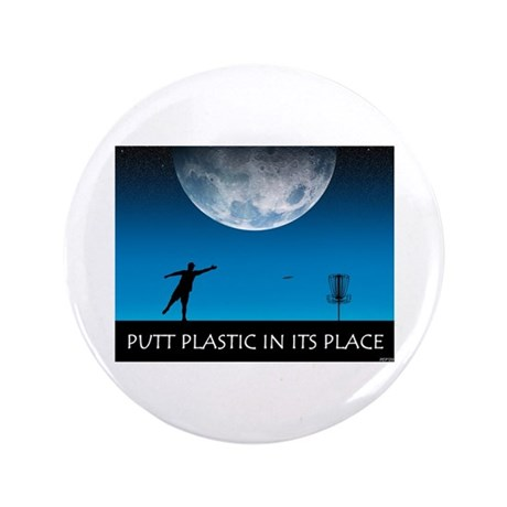 """Putt Plastic In Its Place #6 3.5"""" Button (100 pack"""