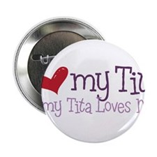 "My Tita Loves Me 2.25"" Button"