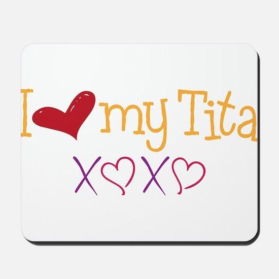 Love My Tita Mousepad