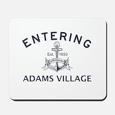 ADAMS VILLAGE Mousepad
