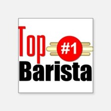 "Top Barista Square Sticker 3"" x 3"""