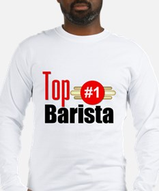 Top Barista Long Sleeve T-Shirt