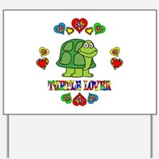 Turtle Lover Yard Sign