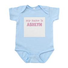 My name is Ashlyn Infant Bodysuit