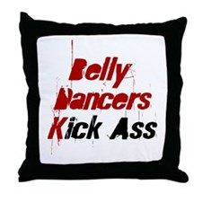 Belly Dancers Kick Ass Throw Pillow