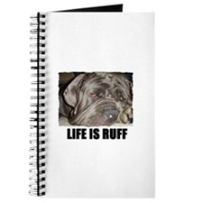 LIFE IS RUFF Journal