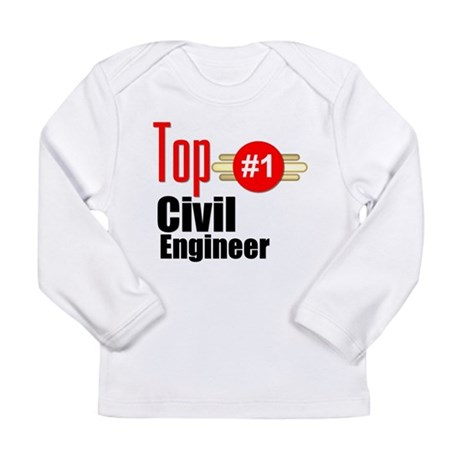 Top Civil Engineer Long Sleeve Infant T-Shirt