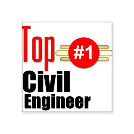 "Top Civil Engineer Square Sticker 3"" x 3"""