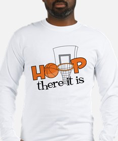 Hoop There It Is Long Sleeve T-Shirt