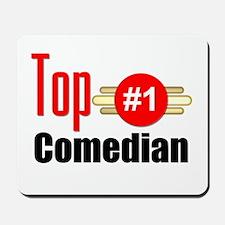 Top Comedian Mousepad