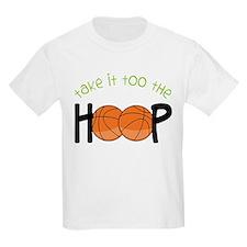 Too The Hoop T-Shirt