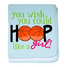 Hoop Like A Girl baby blanket
