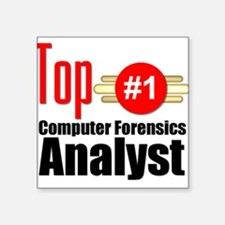 "Top Computer Forensics Analyst Square Sticker 3"" x"