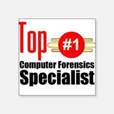 Top Computer Forensics Specialist Square Sticker 3