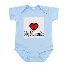 """I """"Heart"""" My Mommies Infant Bodysuit"""