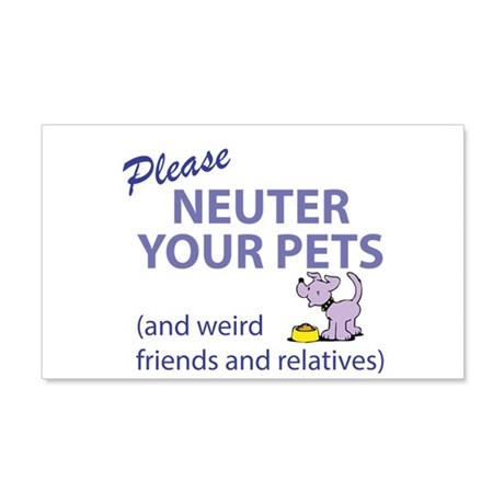 NEUTER YOUR PETS 20x12 Wall Decal