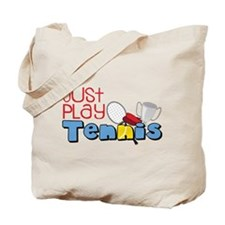 Just Play Tennis Tote Bag