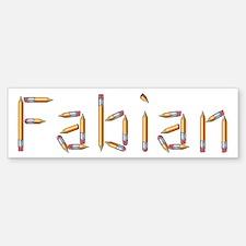 Fabian Pencils Bumper Bumper Bumper Sticker