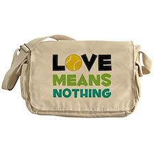 Love Means Nothing Messenger Bag