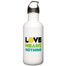 Love Means Nothing Water Bottle