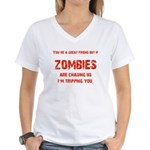 Zombies are chasing us! Women's V-Neck T-Shirt