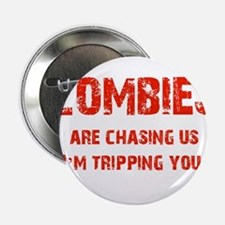 """Zombies Chasing us! 2.25"""" Button"""