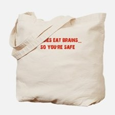 Zombies eat Brains! Tote Bag