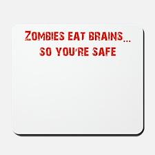 Zombies eat Brains! Mousepad