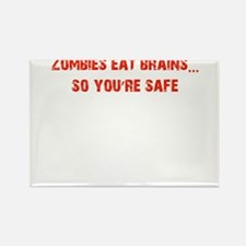Zombies eat Brains! Rectangle Magnet