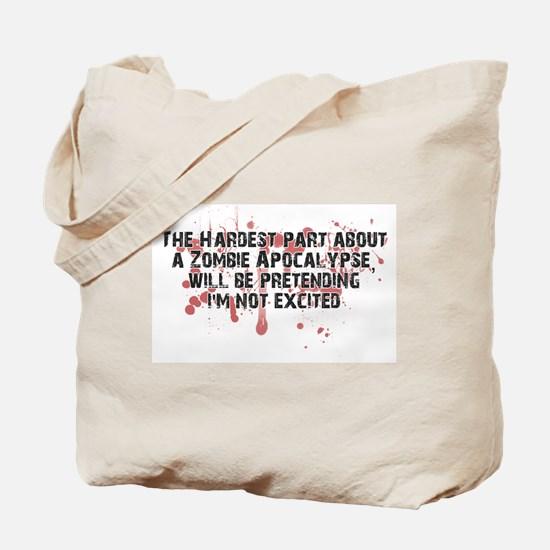 Zombie Apocalypse? Yes please! Tote Bag