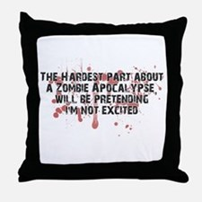Zombie Apocalypse? Yes please! Throw Pillow