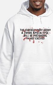 Zombie Apocalypse? Yes please! Hoodie