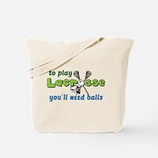 You'll Need Balls Tote Bag