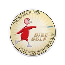 """Think Like A Bird #1 3.5"""" Button (100 pack)"""