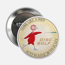 "Think Like A Bird #1 2.25"" Button"