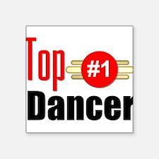 "Top Dancer Square Sticker 3"" x 3"""