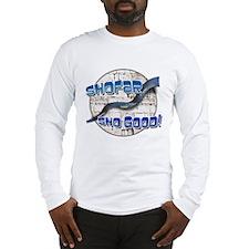 Shofar, Sho Good! Long Sleeve T-Shirt