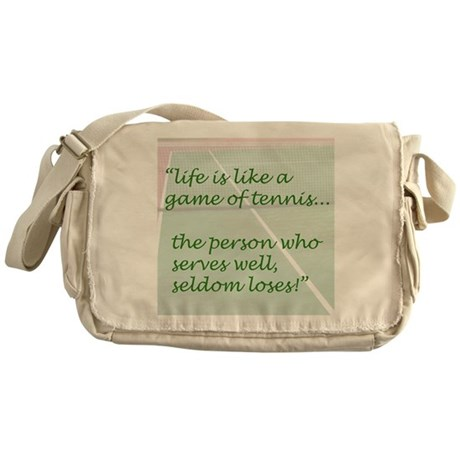 Life is like a game of tennis...... Messenger Bag