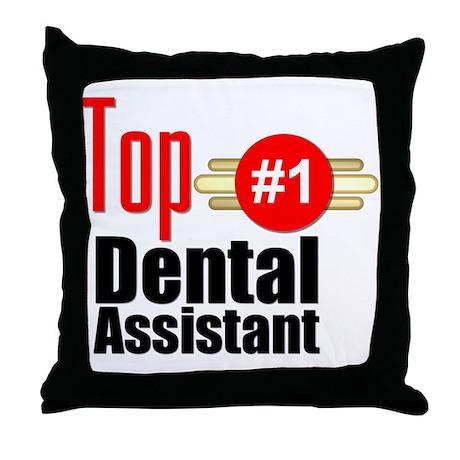 Top Dental Assistant Throw Pillow