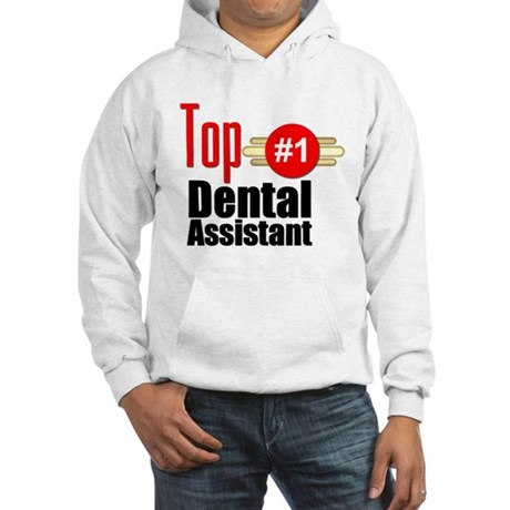 Top Dental Assistant Hooded Sweatshirt