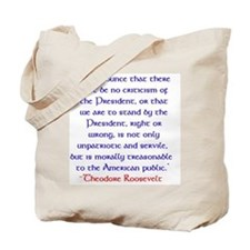 Teddy Roosevelt quote Tote Bag