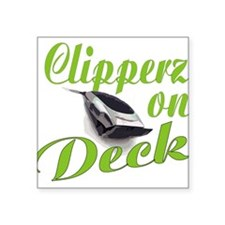 "CLIPPERZ ON DECK Square Sticker 3"" x 3"""