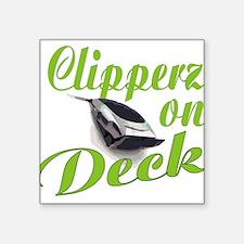 "CLIPPERZ ON DECK Square Sticker 3"" x 3"""