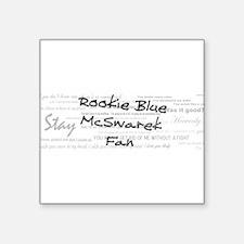 """Rookie Blue McSwarek Fan Square Sticker 3"""" x 3"""""""