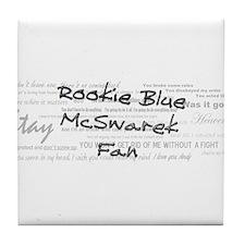 Rookie Blue McSwarek Fan Tile Coaster